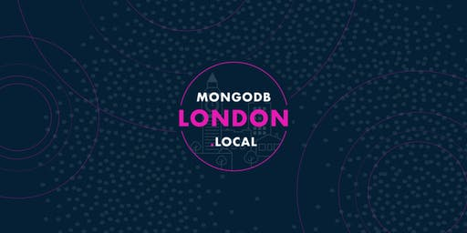 MongoDB.local London 2019