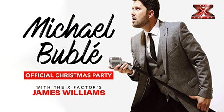 The Michael Bublé Christmas Party starring James Williams tickets