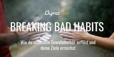 Breaking Bad Habits - 2,5 Std. Workshop für erfolgreiche Ernährungsumstellung