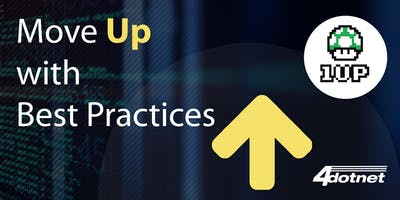 Move Up with Best Practices