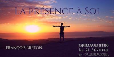 Conférence de François Breton : La Présence à SOI