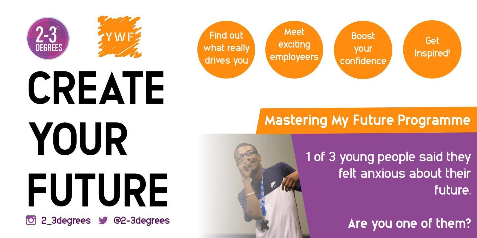 Mastering My Future Programme