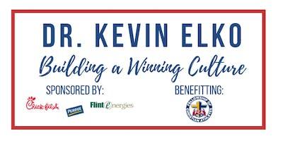 Dr. Kevin Elko - Building a Winning Culture