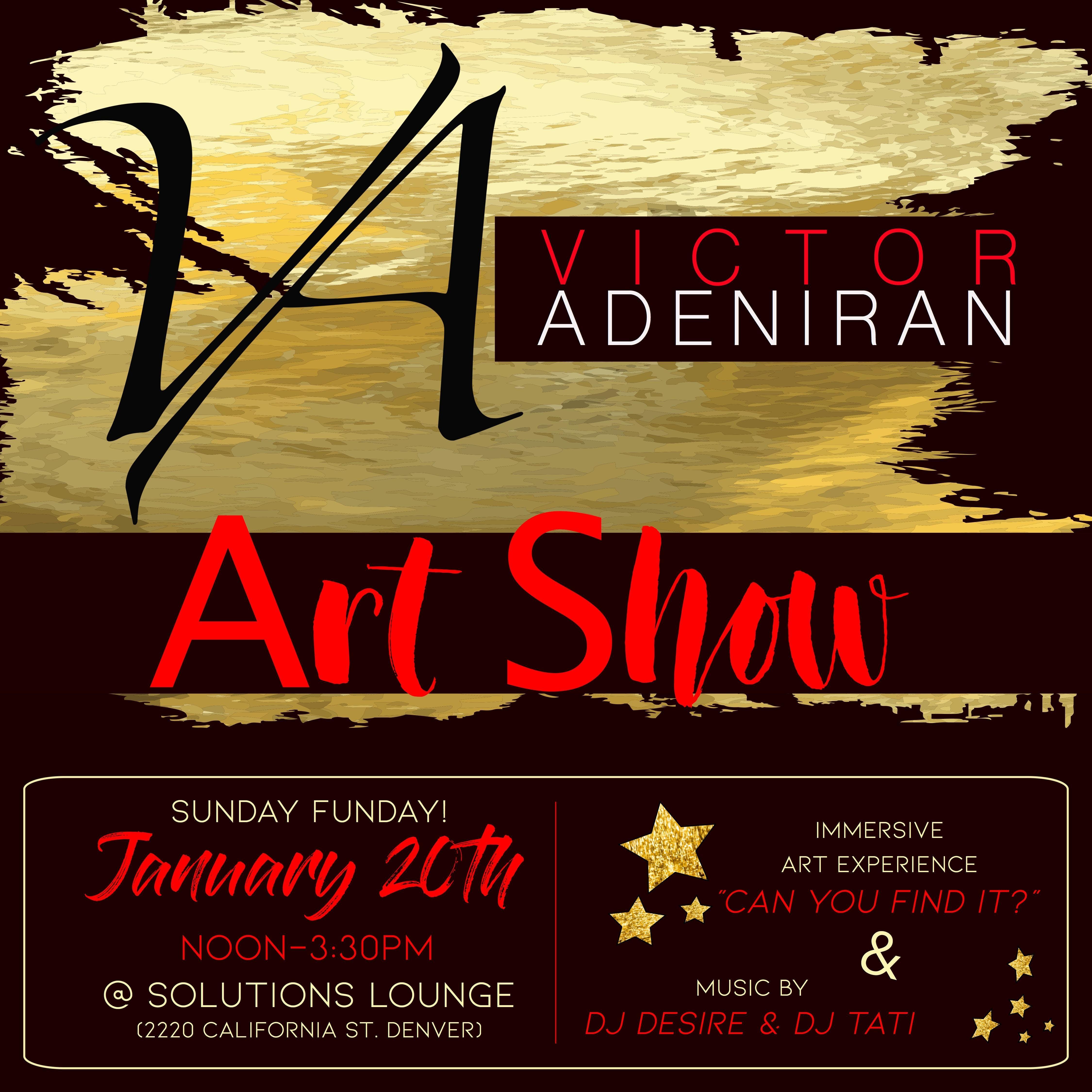 Victor Adeniran's Official Art Opening & Brunch!