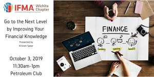 IFMA Wichita October 2019 - Go to the Next Level by...