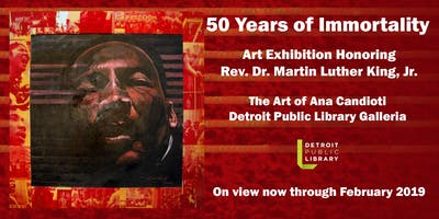 "Artist Lecture: ""50 Years of Immortality\"" Exhibition Honoring Rev. Dr. Martin Luther King, Jr."