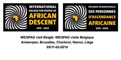 WEGPAD visit Belgium  - WEGPAD visite Belgique - 04 /11- 02- 2019