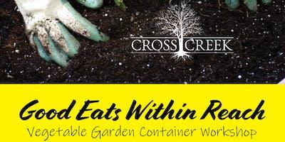 Cross Creek Nursery Vegetable Garden Container Workshop