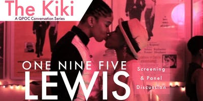The Kiki: 195 Lewis Screening & Discussion on Black Queer Films