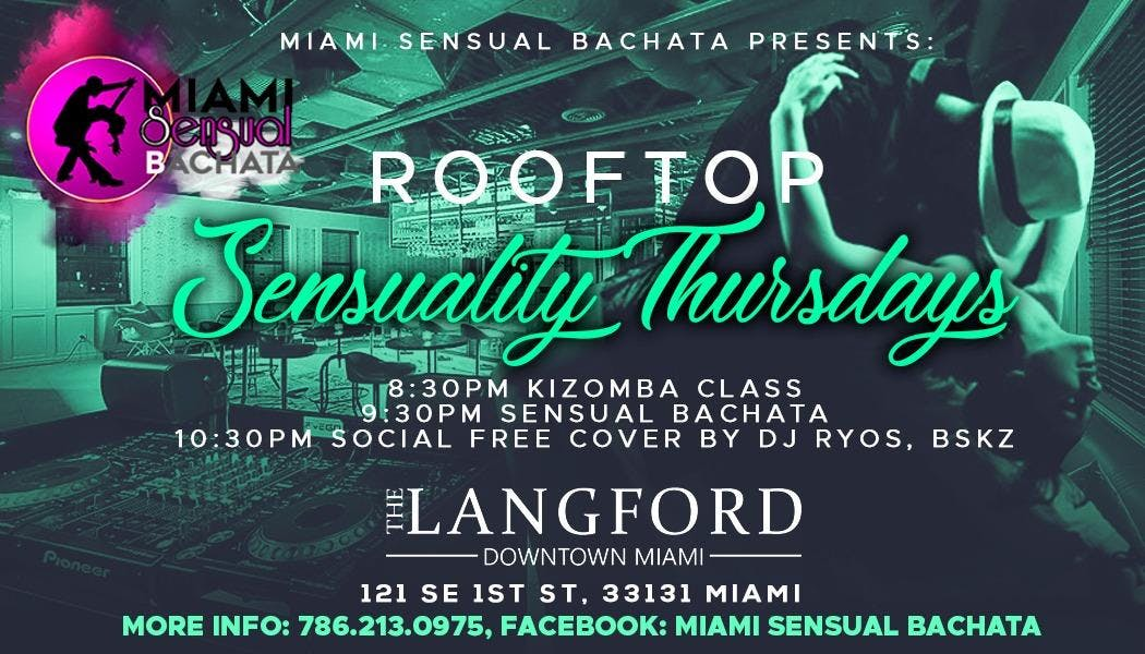Sensuality Roof Top Thursdays, come to dance,