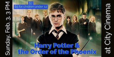 Film Screening: Harry Potter and the Order of the Phoenix