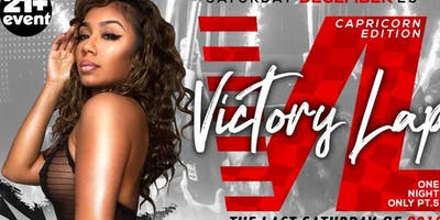 VICTORY LANE  SATURDAY FREE PARTY  - $150 HENNY & PATRON TABLES