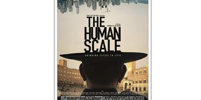 The Human Scale (Ethics in the City Film Series)