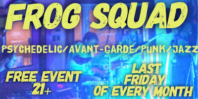 Frog Squad live at Canvas