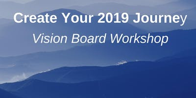 Crystal Palace Vision Board Workshop - Create Your 2019 Journey