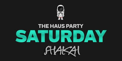 THE HAUS PARTY @ SHAKAI Lounge | RSVP HERE <---