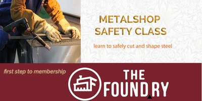 March Metalshop Safety at The Foundry