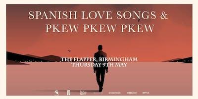 Spanish Love Songs & PKEW PKEW PKEW