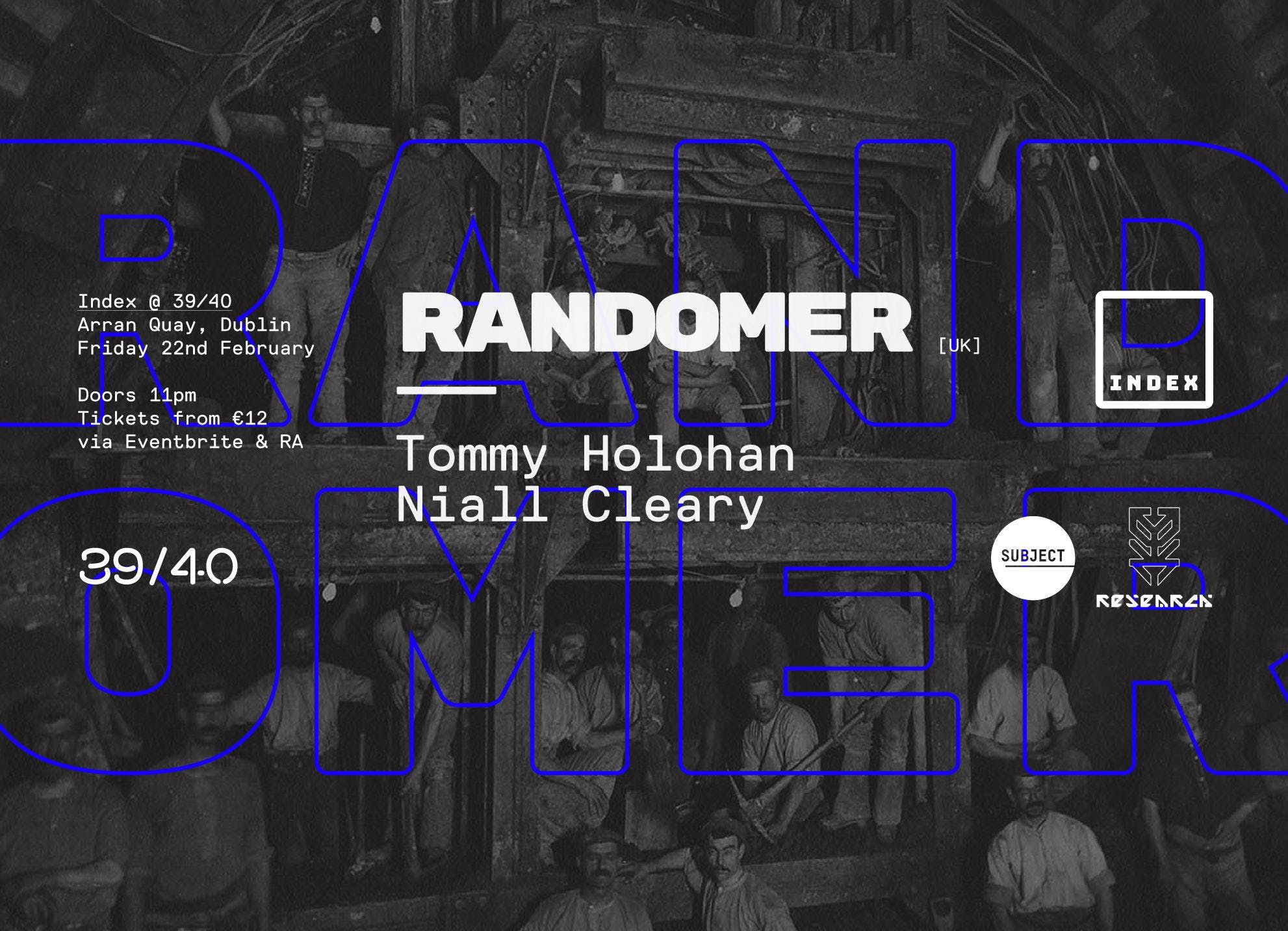Index: Randomer, Tommy Holohan & Niall Cleary