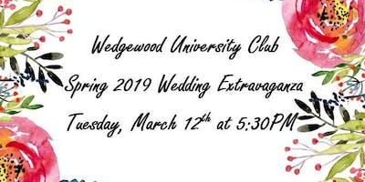 Wedgewood University Club Spring 2019 Wedding Extravaganza