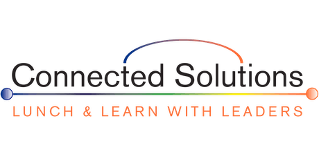 Connected Solutions' September Lunch & Learn for AEC Leaders tickets