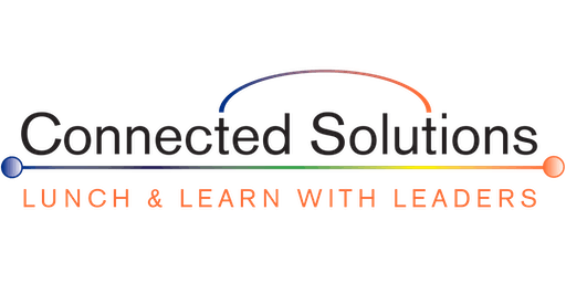 Connected Solutions' October Lunch & Learn for AEC Leaders