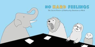 No Hard Feelings Book Launch San Francisco!