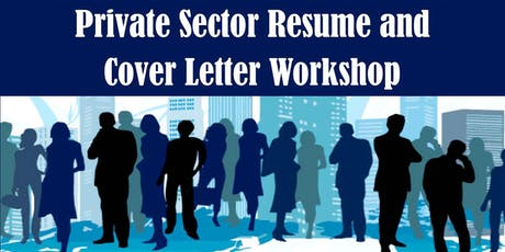 Private Sector Resume and Cover Letter Workshop Tickets