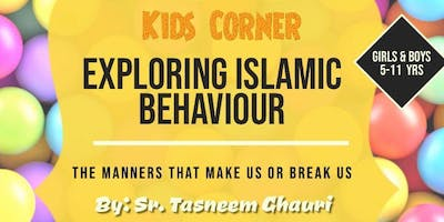 Be Inspired - Kids Corner with Sr. Tasneem Ghauri