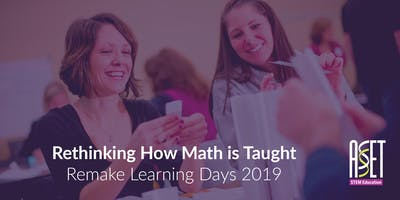 Remake Learning Days: Rethinking How Math is Taught