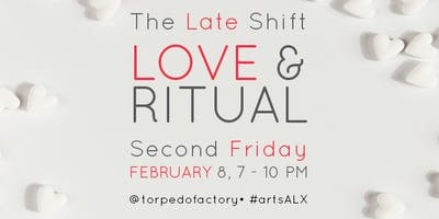 The Late Shift: Love & Ritual