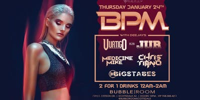 OCTIV BPM Thursdays at Bubble Room Scottsdale 1.24
