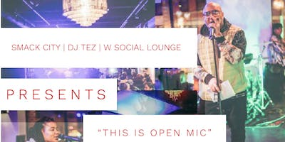 THIS IS OPEN MIC @ The W Social Lounge | LIVE BAND | FREE ENTRY