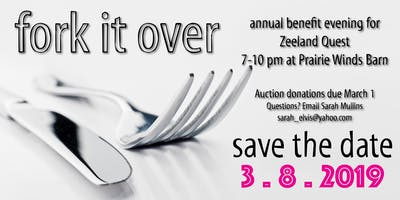 Fork It Over - 4th Annual Benefit for ZQuest Public School