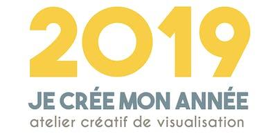 2019 : Je crée mon année - Atelier créatif de visualisation (26 janvier 2018)