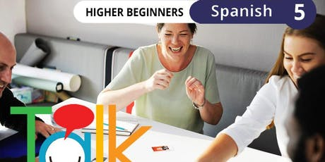 TALK in Spanish: Conversation Workshop for Higher Beginners (Mondays) tickets