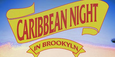 A Caribbean Night in Brooklyn