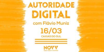 Curso Autoridade Digital com Flávio Muniz - Caxias do Sul - RS