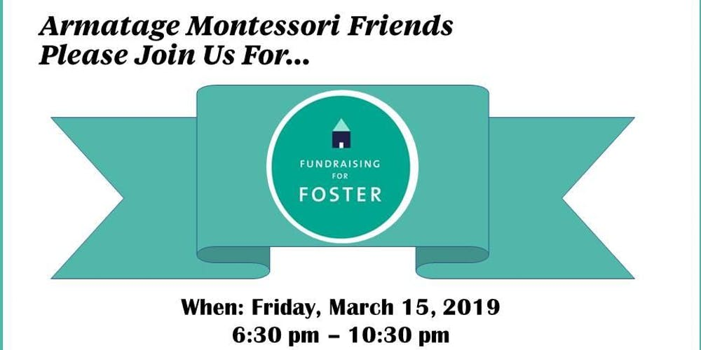 Armatage Montessori Fundraising For Foster Tickets Fri Mar 15 2019 At 6 30 Pm Eventbrite