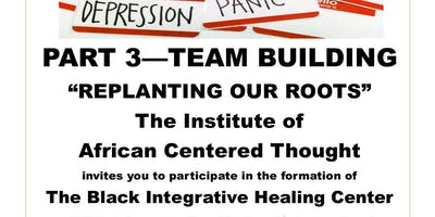 Replanting Our Roots/Black Mental Health Discussion