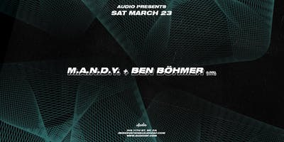 M.A.N.D.Y. + Ben Böhmer
