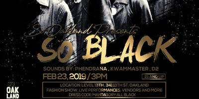 SoOakland Presents: SoBlack Black History Month Event
