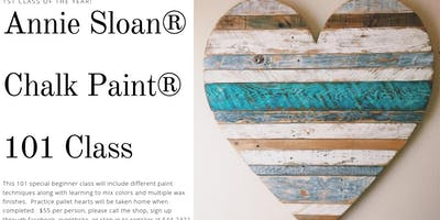 Annie Sloan ® Chalk Paint ® 101 class with Heart