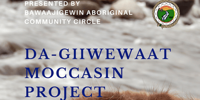 """Da-giiwewaat \""""So They Can Go Home\"""" Moccassin Project Workshop"""