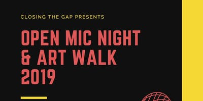 Closing The Gap Open Mic Night & Art Walk