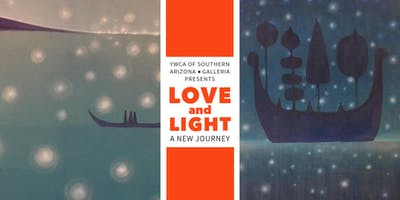 YWCA Galleria Opening Art Reception: Love and Light - A New Journey