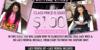 COUTURE LACE FRONTAL CLASS