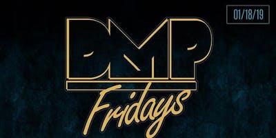 DMP Fridays @ Origin SF (Friday 01.18.19)
