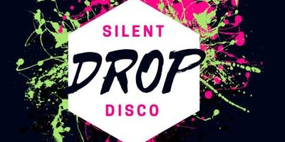 DROP dance party- Silent Disco Edition