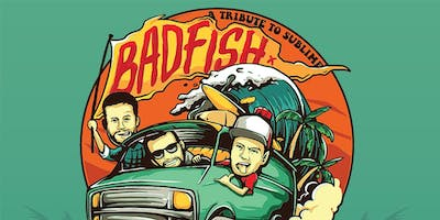 Badfish (Tribute to Sublime) @ Holy Diver